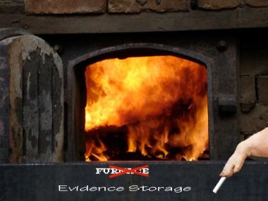 Evidence Stotage Furnace